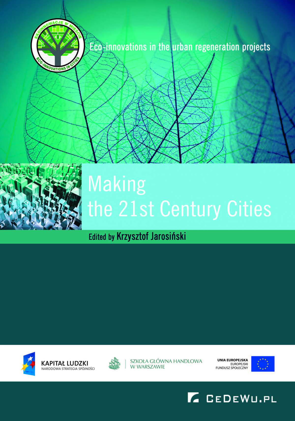 Making the 21st Century Cities - Ebook (Książka EPUB) do pobrania w formacie EPUB