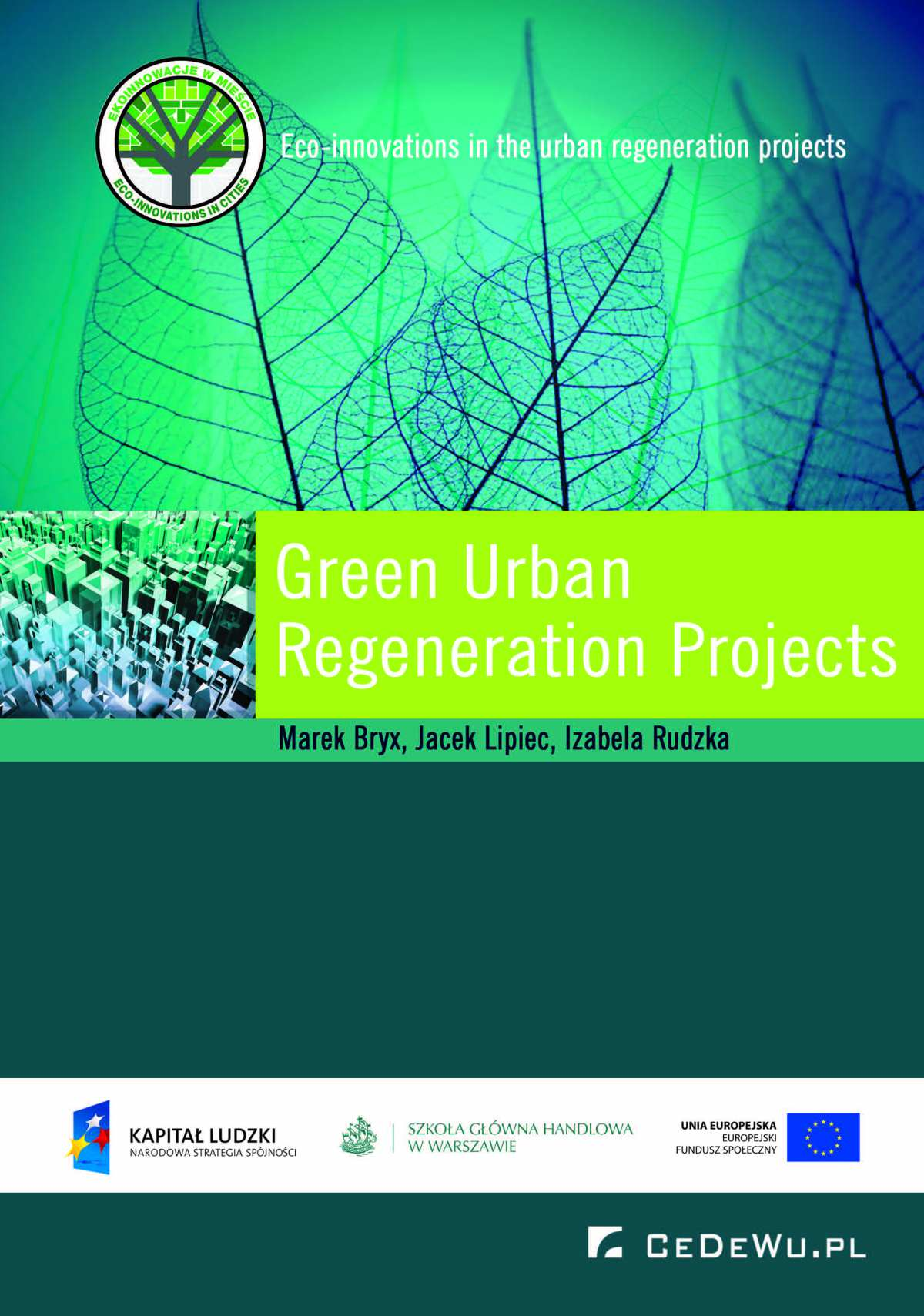 Green Urban Regeneration Projects - Ebook (Książka EPUB) do pobrania w formacie EPUB