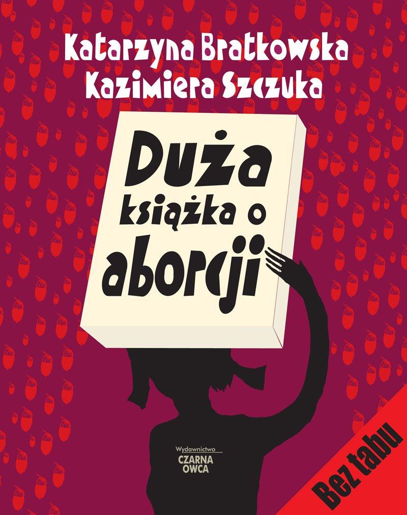 Duża książka o aborcji - Ebook (Książka PDF) do pobrania w formacie PDF