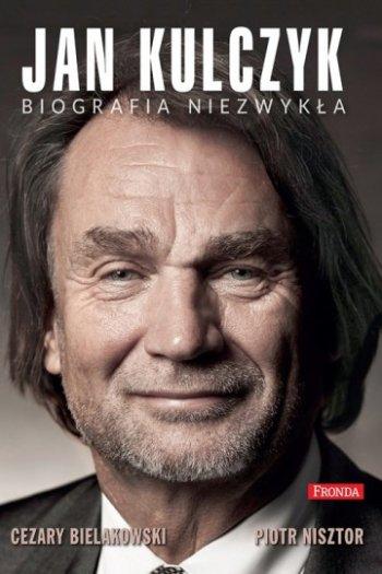 Jan Kulczyk. Biografia niezwykła - Ebook (Książka EPUB) do pobrania w formacie EPUB