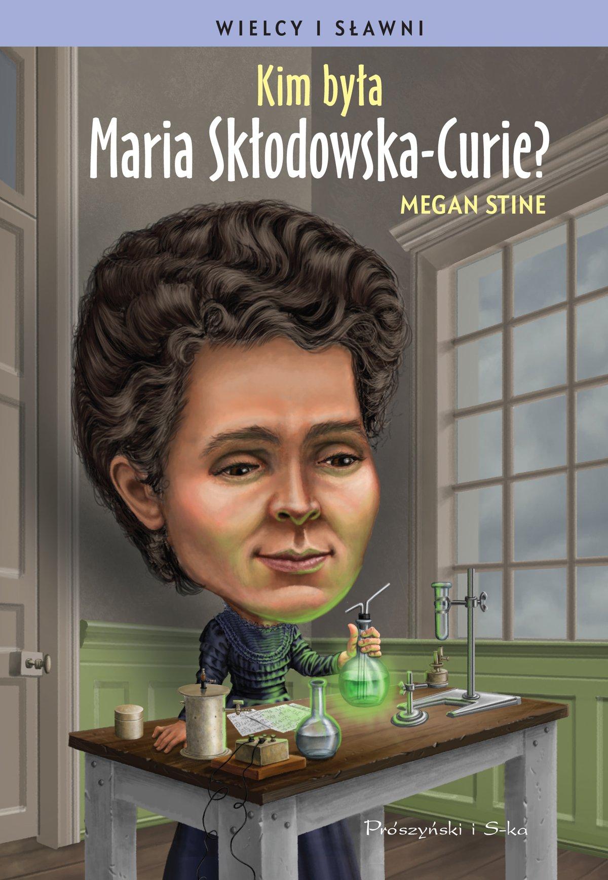 Kim była Maria Skłodowska-Curie? - Ebook (Książka EPUB) do pobrania w formacie EPUB
