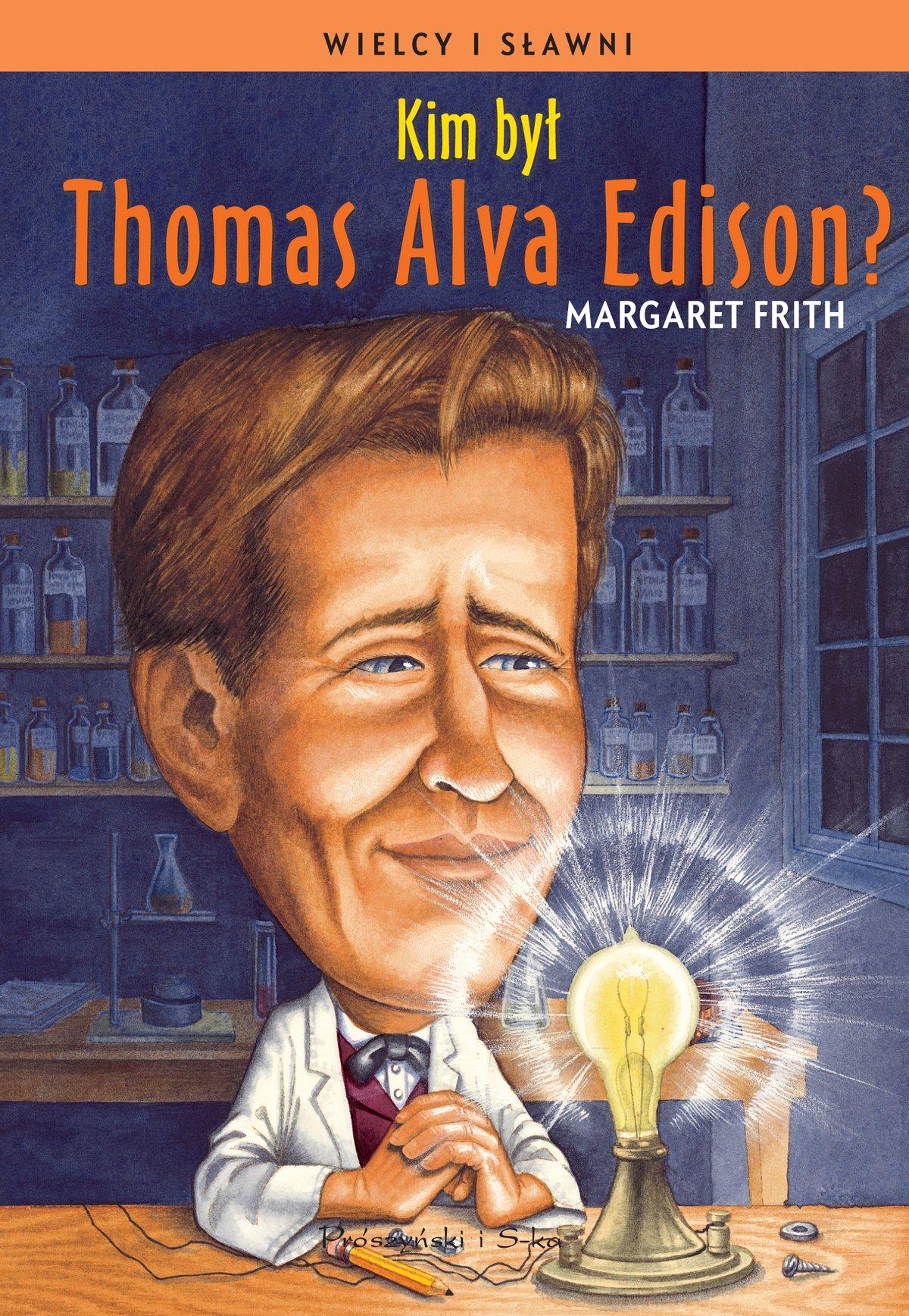 Kim był Thomas Alva Edison? - Ebook (Książka na Kindle) do pobrania w formacie MOBI