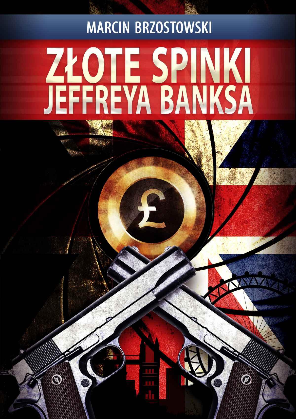 Złote spinki Jeffreya Banksa - Ebook (Książka EPUB) do pobrania w formacie EPUB