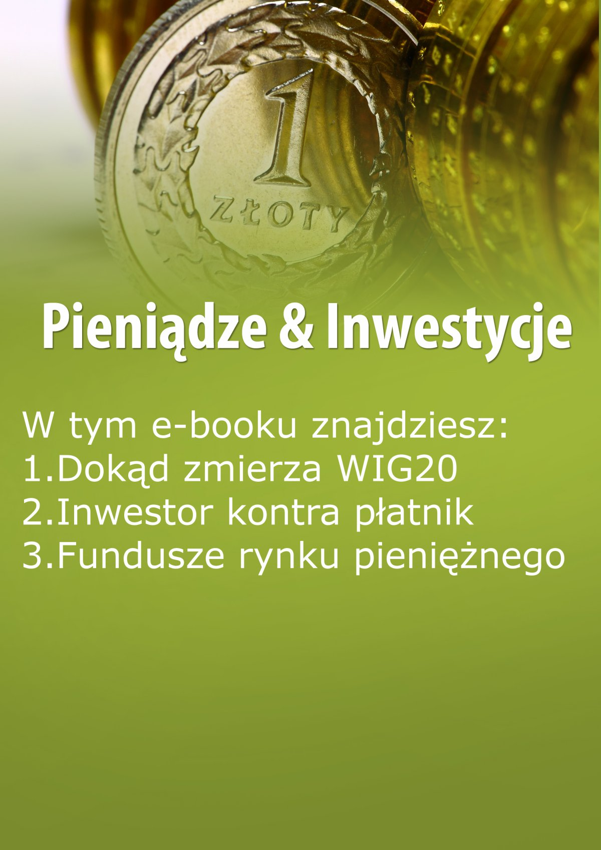 Pieniądze & Inwestycje, wydanie październik 2015 r. - Ebook (Książka EPUB) do pobrania w formacie EPUB