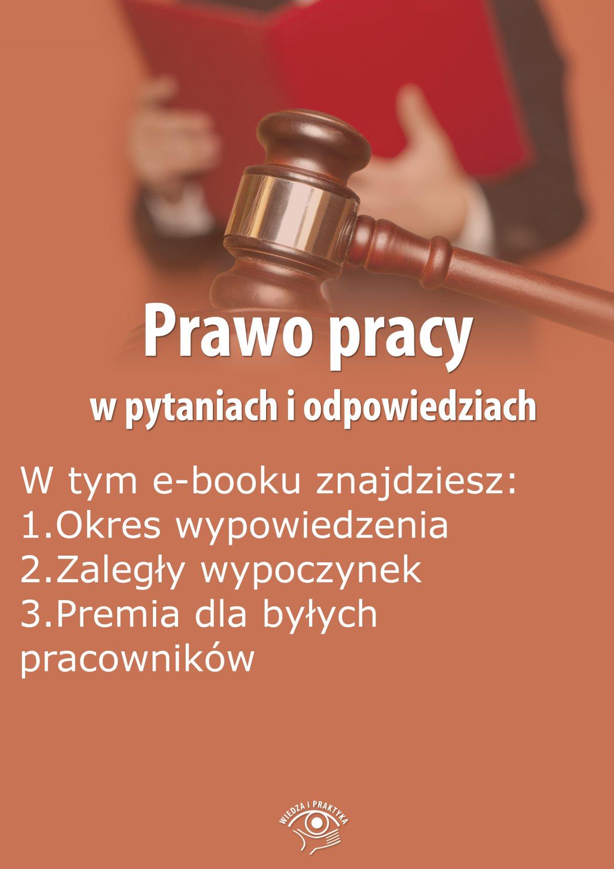 Prawo pracy w pytaniach i odpowiedziach, wydanie wrzesień 2015 r. - Ebook (Książka PDF) do pobrania w formacie PDF