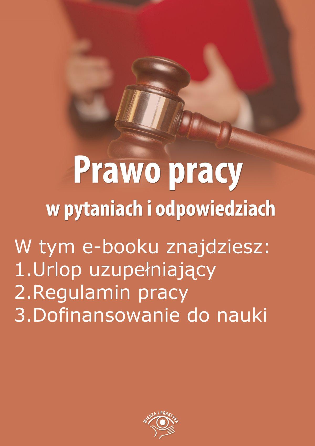 Prawo pracy w pytaniach i odpowiedziach, wydanie październik-listopad 2015 r. - Ebook (Książka PDF) do pobrania w formacie PDF