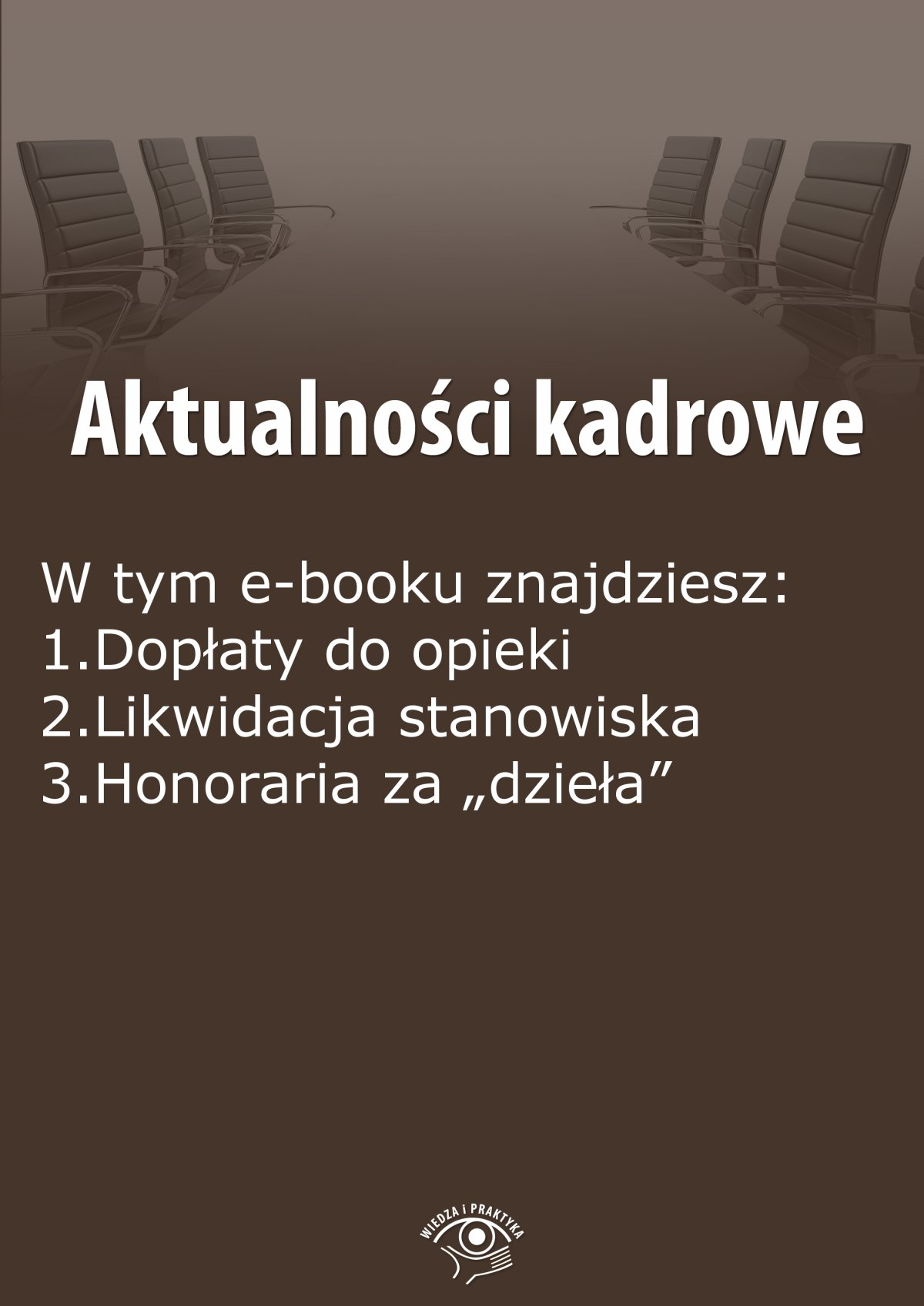 Aktualności kadrowe, wydanie lipiec 2015 r. - Ebook (Książka EPUB) do pobrania w formacie EPUB