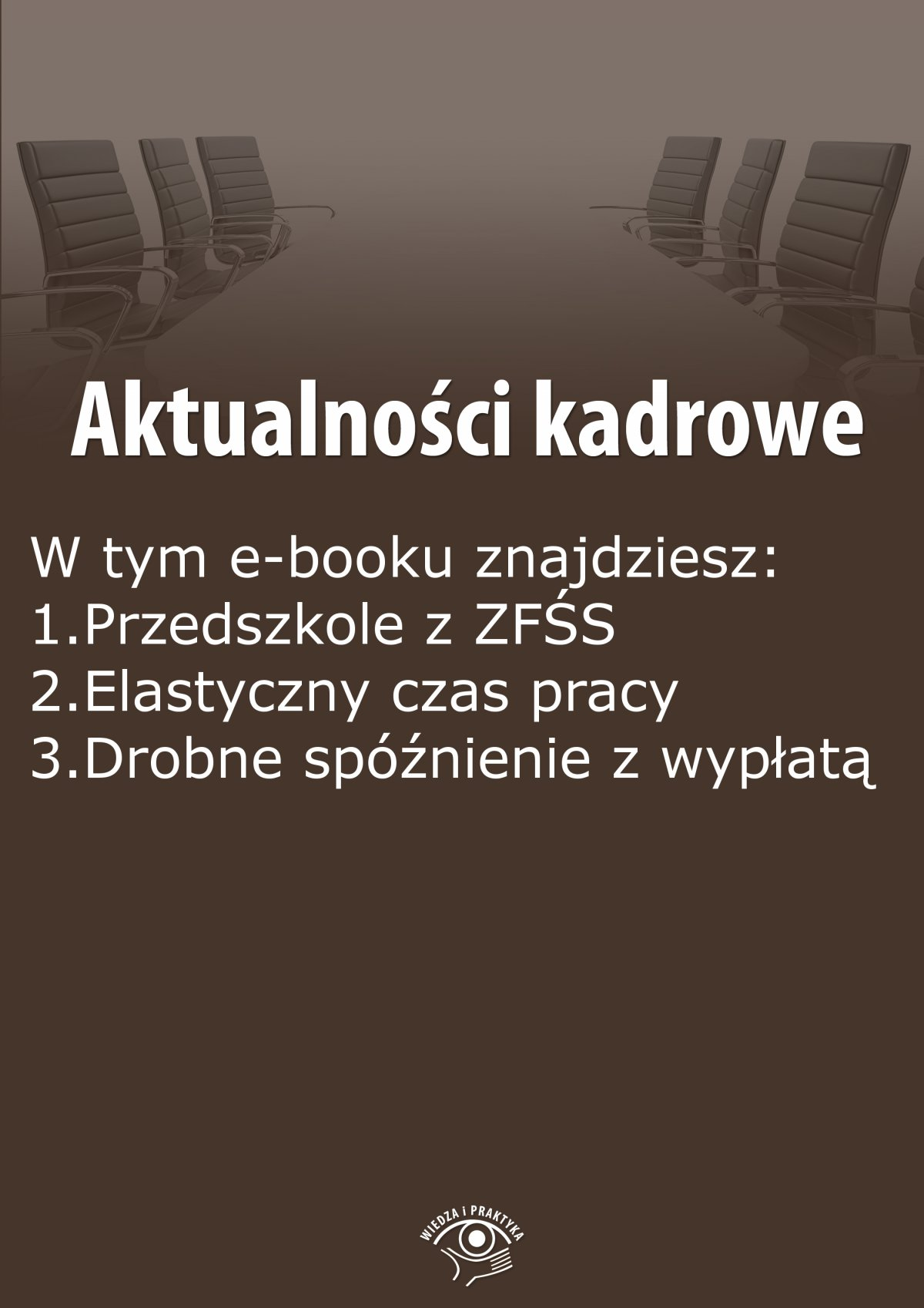 Aktualności kadrowe, wydanie wrzesień 2015 r. - Ebook (Książka PDF) do pobrania w formacie PDF