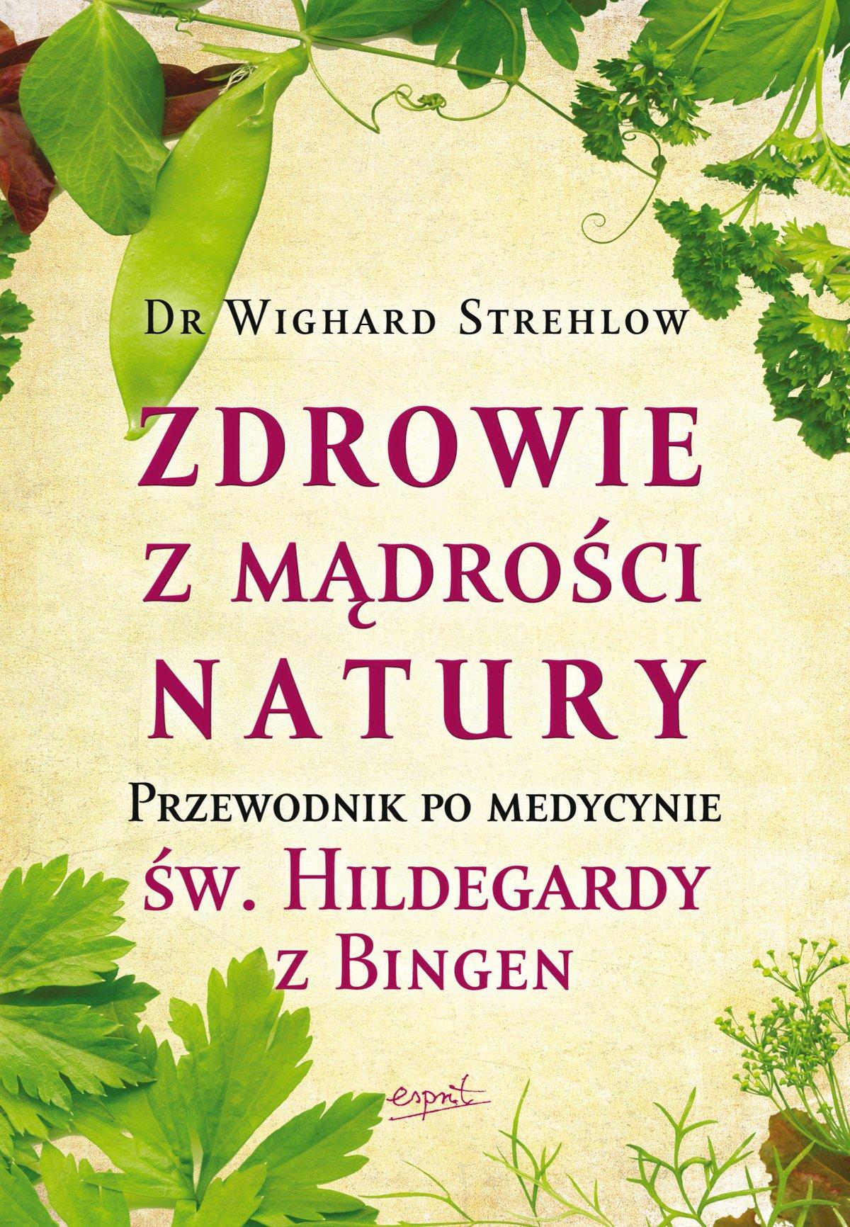 Zdrowie z mądrości natury - Ebook (Książka EPUB) do pobrania w formacie EPUB