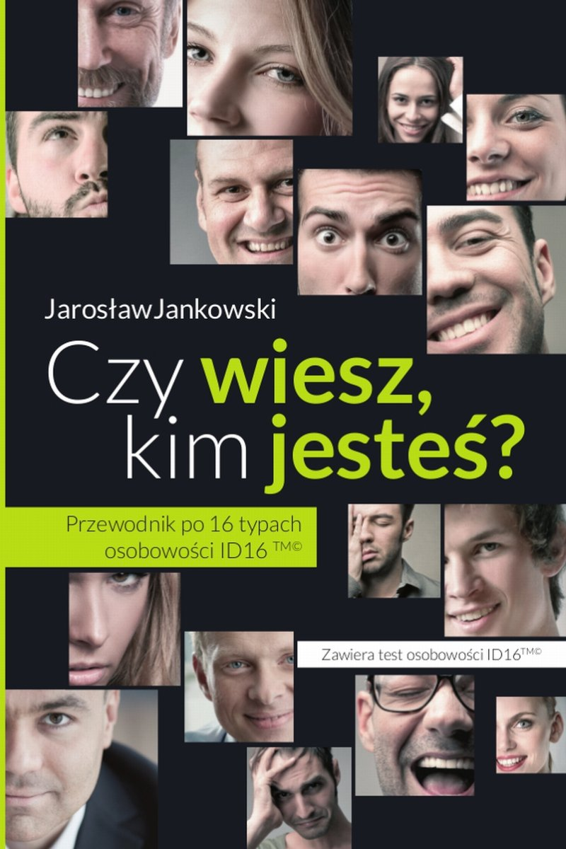 Czy wiesz, kim jesteś? Przewodnik po 16 typach osobowości ID16 - Ebook (Książka PDF) do pobrania w formacie PDF