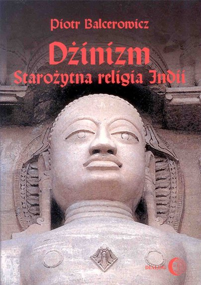 Dżinizm. Starożytna religia Indii - Ebook (Książka na Kindle) do pobrania w formacie MOBI