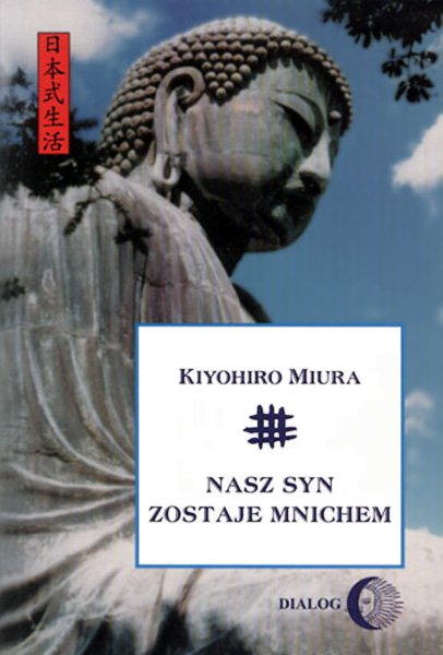 Nasz syn zostaje mnichem - Ebook (Książka na Kindle) do pobrania w formacie MOBI