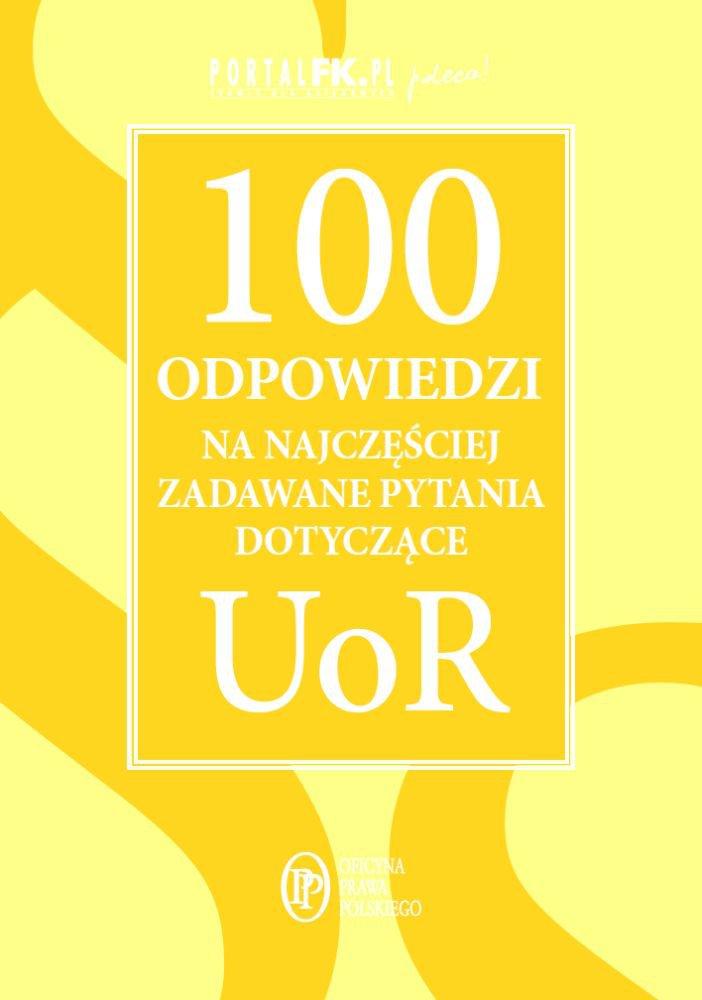 100 odpowiedzi na najczęściej zadawane pytania dotyczące UoR - Ebook (Książka PDF) do pobrania w formacie PDF
