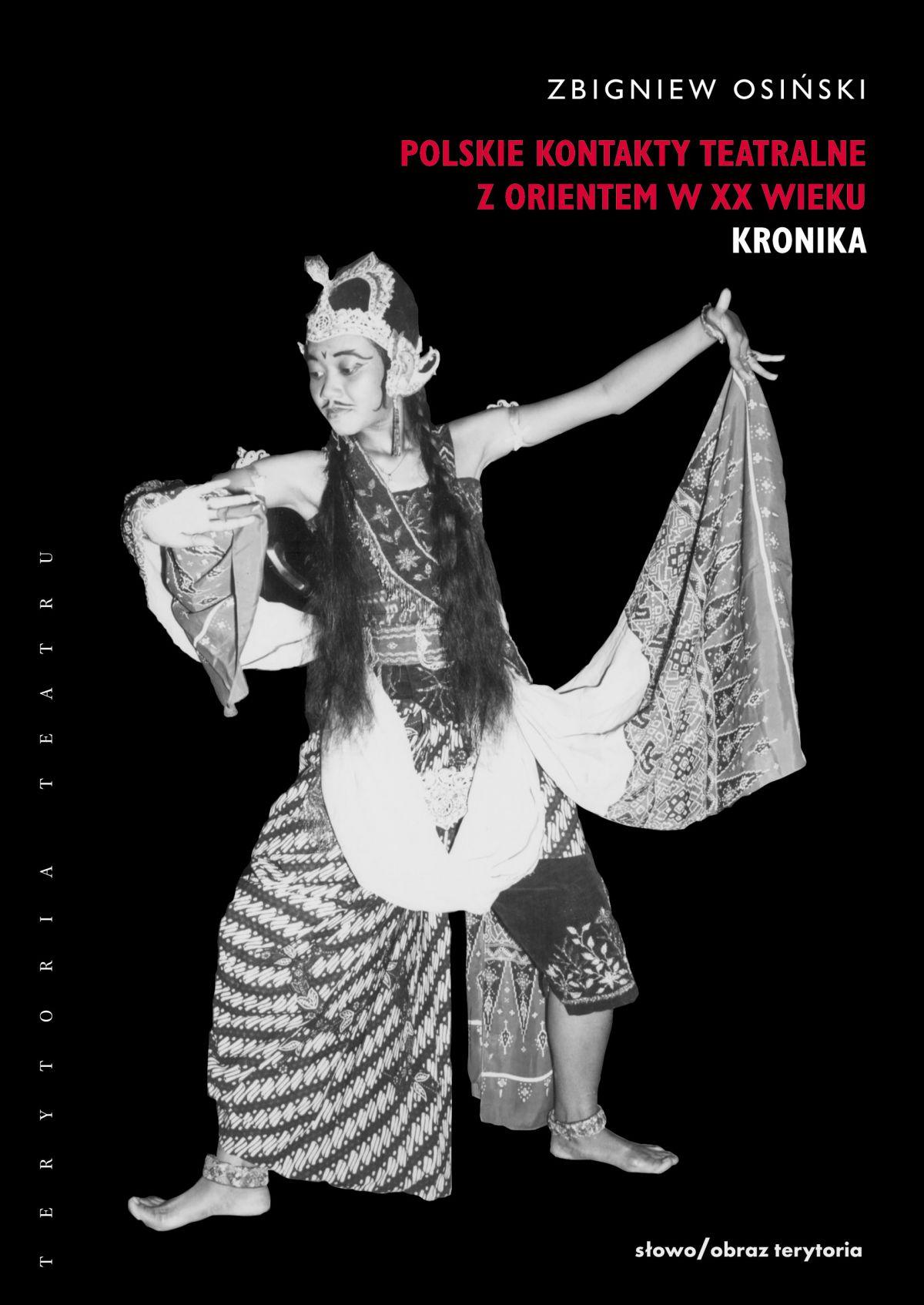 Polskie kontakty teatralne z Orientem w XX wieku. Część pierwsza: Kronika - Ebook (Książka EPUB) do pobrania w formacie EPUB