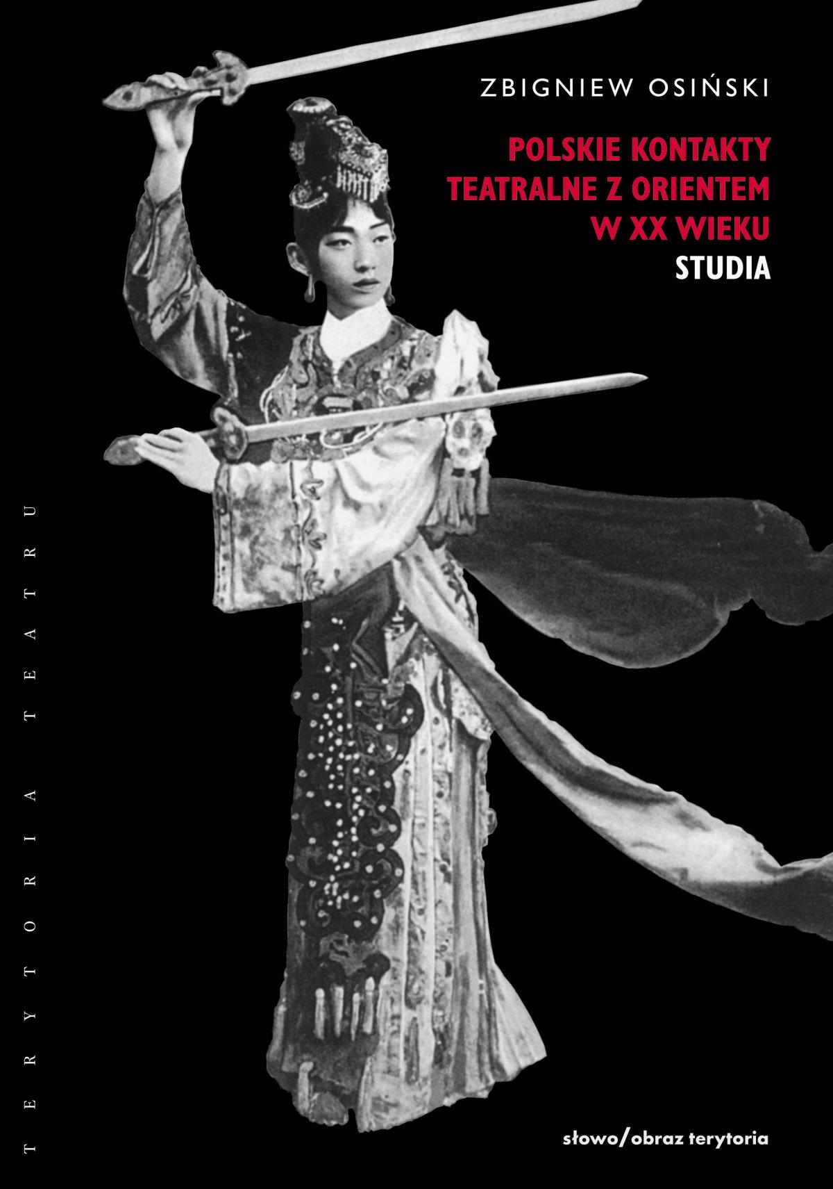 Polskie kontakty teatralne z Orientem w XX wieku. Część druga: Studia - Ebook (Książka EPUB) do pobrania w formacie EPUB