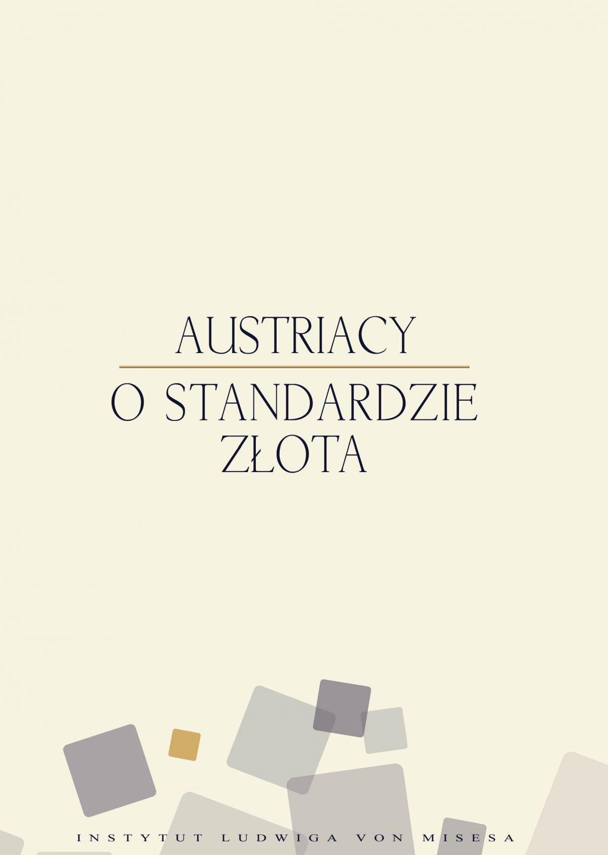 Austriacy o standardzie złota - Ebook (Książka EPUB) do pobrania w formacie EPUB