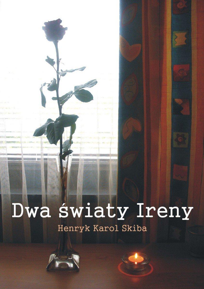 Dwa światy Ireny - Ebook (Książka EPUB) do pobrania w formacie EPUB