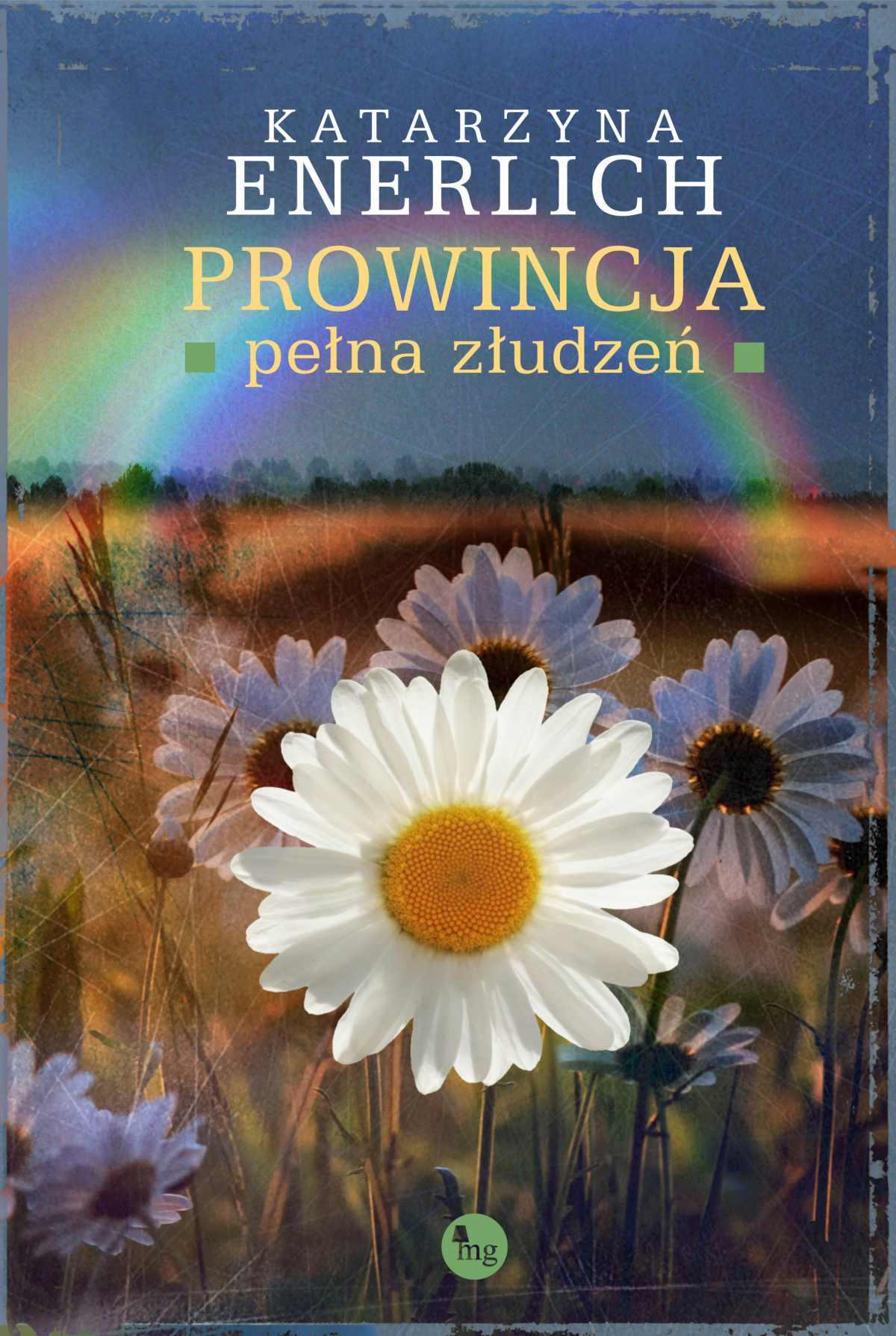 Prowincja pełna złudzeń - Ebook (Książka EPUB) do pobrania w formacie EPUB