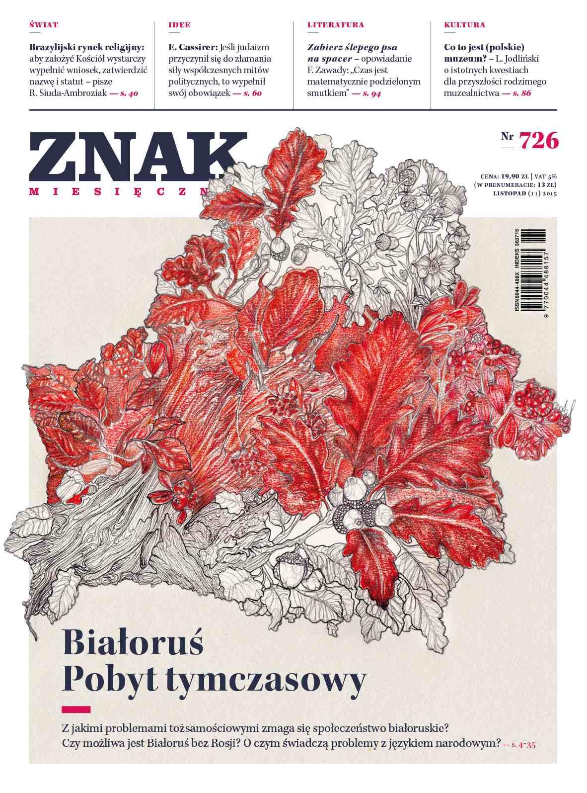 Miesięcznik Znak. Białoruś. Pobyt tymczasowy. Nr 726 - Ebook (Książka EPUB) do pobrania w formacie EPUB
