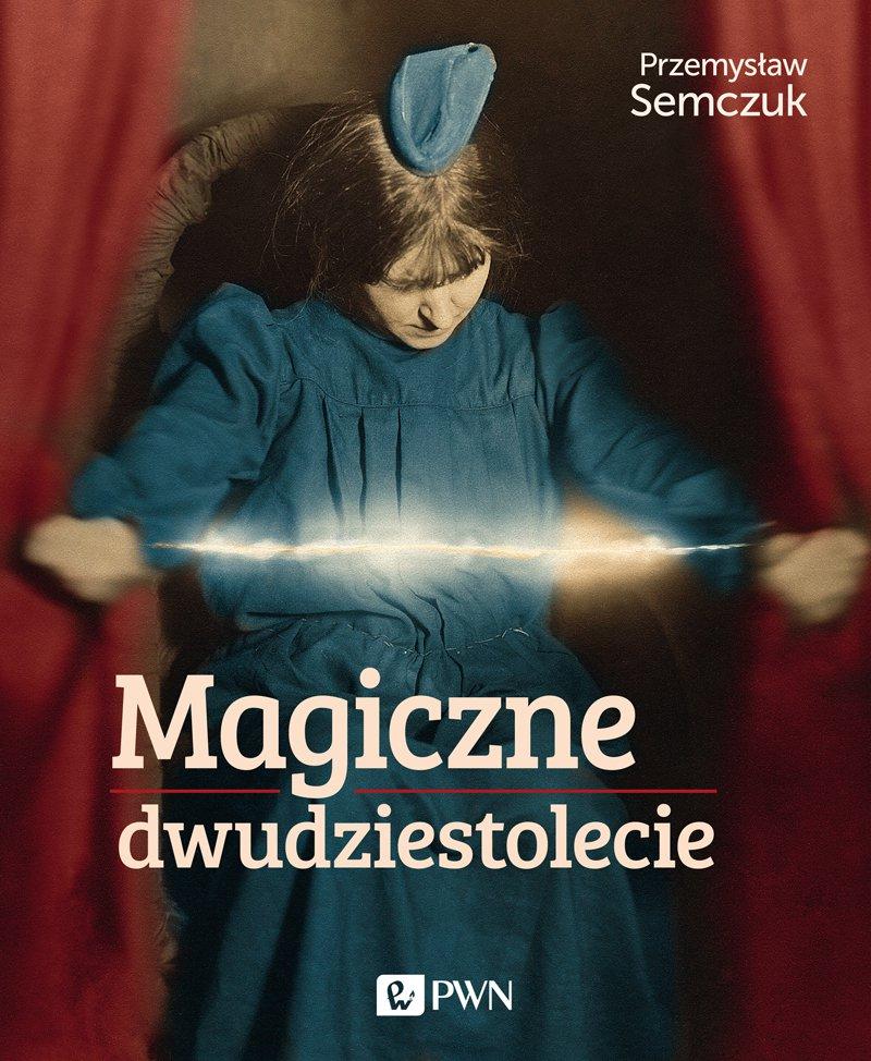 Magiczne dwudziestolecie - Ebook (Książka EPUB) do pobrania w formacie EPUB