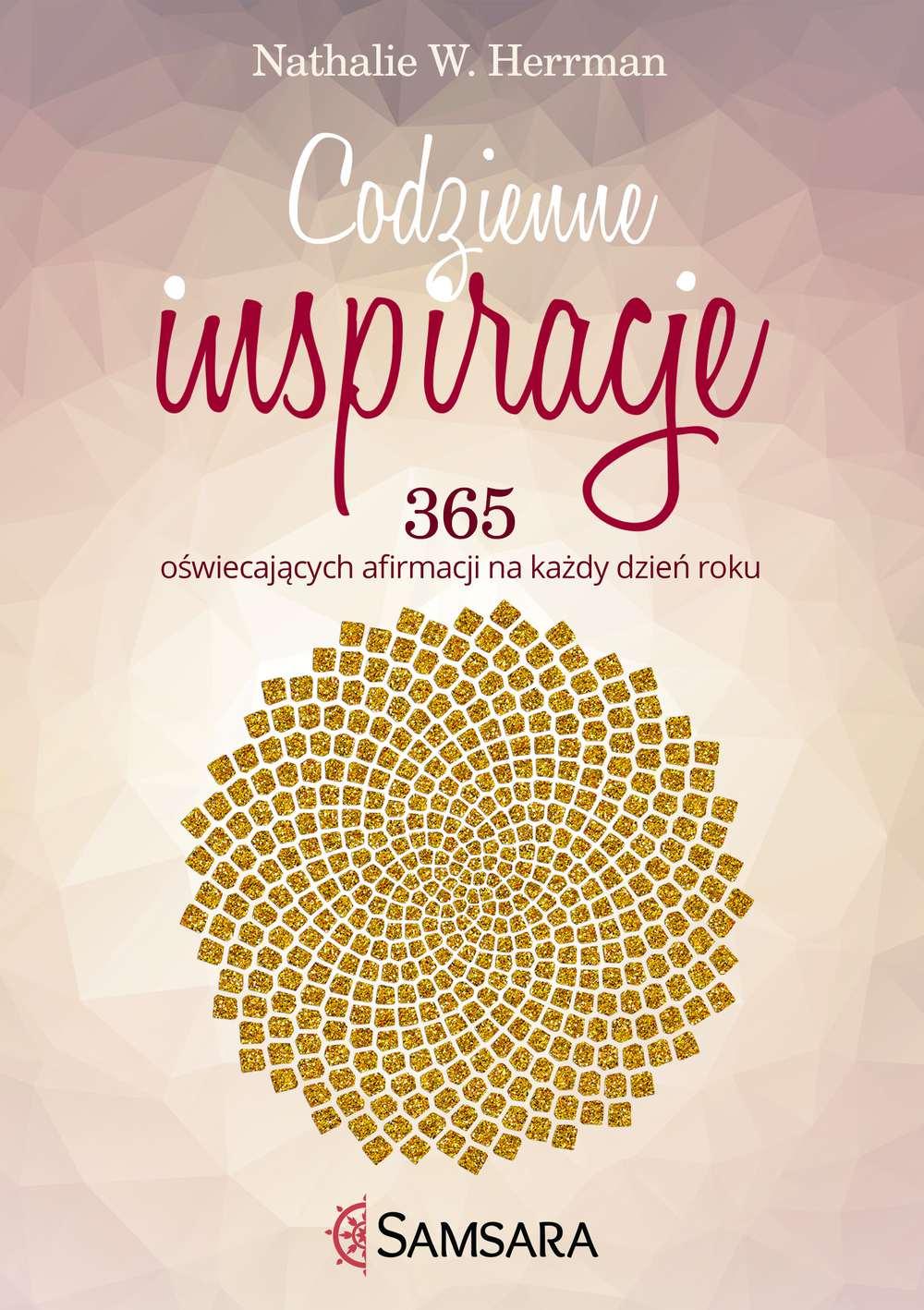 Codzienne inspiracje. 365 oświecających afirmacji na każdy dzień roku - Ebook (Książka EPUB) do pobrania w formacie EPUB