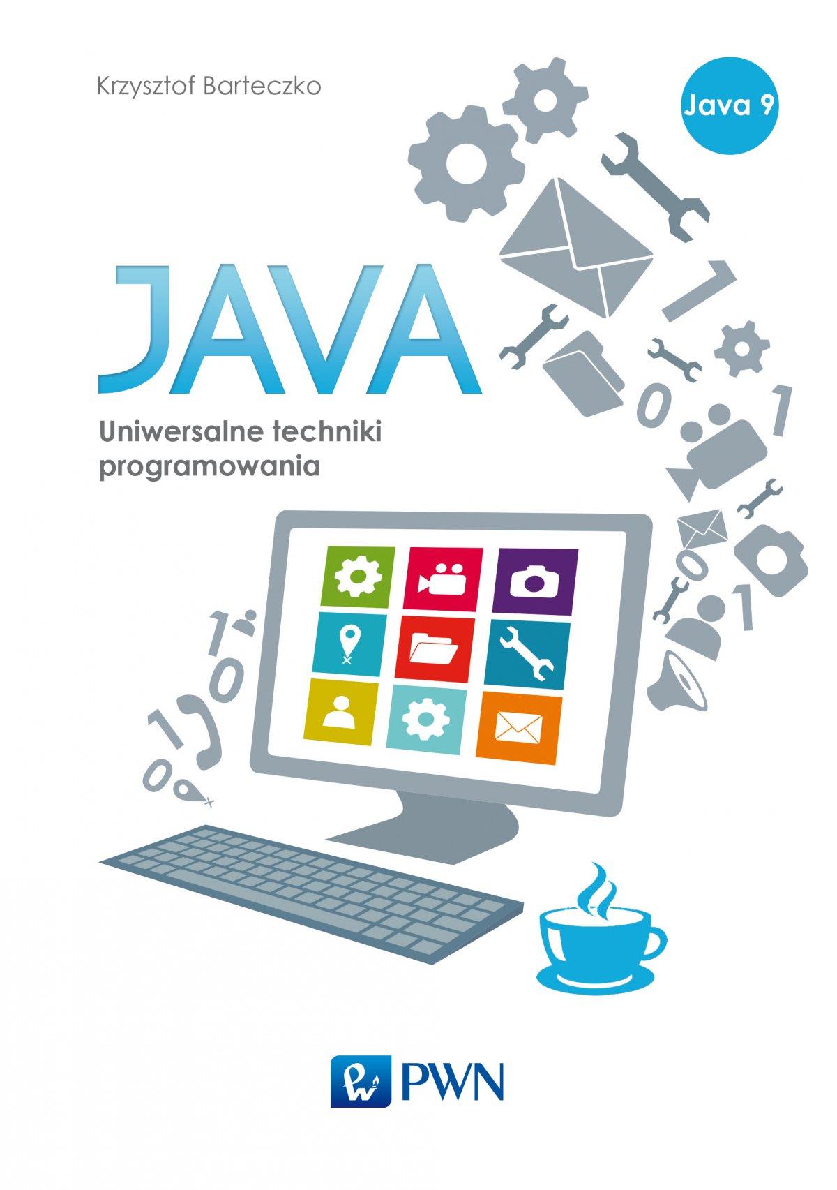 Java. Uniwersalne techniki programowania - Ebook (Książka EPUB) do pobrania w formacie EPUB