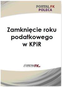 Zamknięcie roku podatkowego w PKPiR - Ebook (Książka PDF) do pobrania w formacie PDF