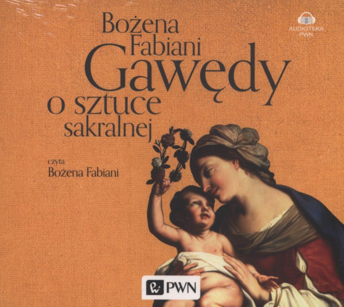 Gawędy o sztuce sakralnej - Audiobook (Książka audio MP3) do pobrania w całości w archiwum ZIP
