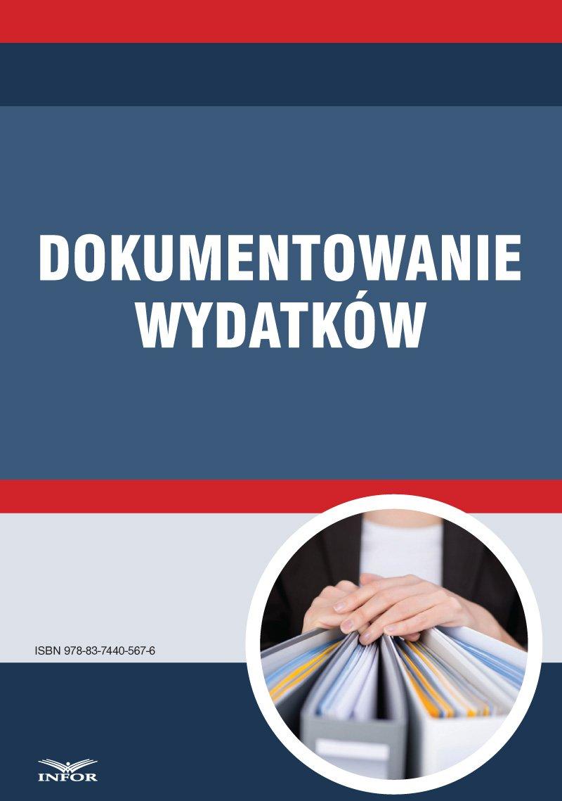 Dokumentowanie wydatków - Ebook (Książka PDF) do pobrania w formacie PDF