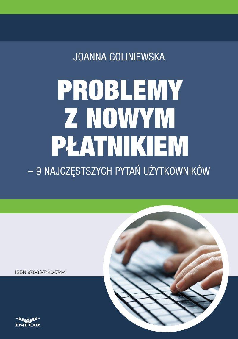 Problemy z nowym płatnikiem – 9 najczęstszych pytań użytkowników - Ebook (Książka PDF) do pobrania w formacie PDF