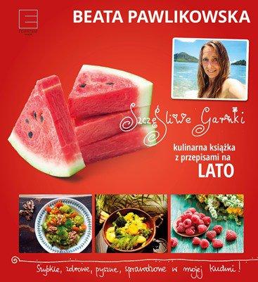 Szczęśliwe garnki. Kulinarne przepisy na lato - Ebook (Książka na Kindle) do pobrania w formacie MOBI
