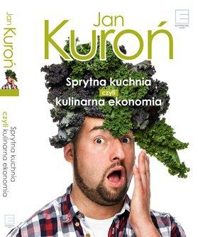 Sprytna kuchnia, czyli kulinarna ekonomia - Ebook (Książka EPUB) do pobrania w formacie EPUB