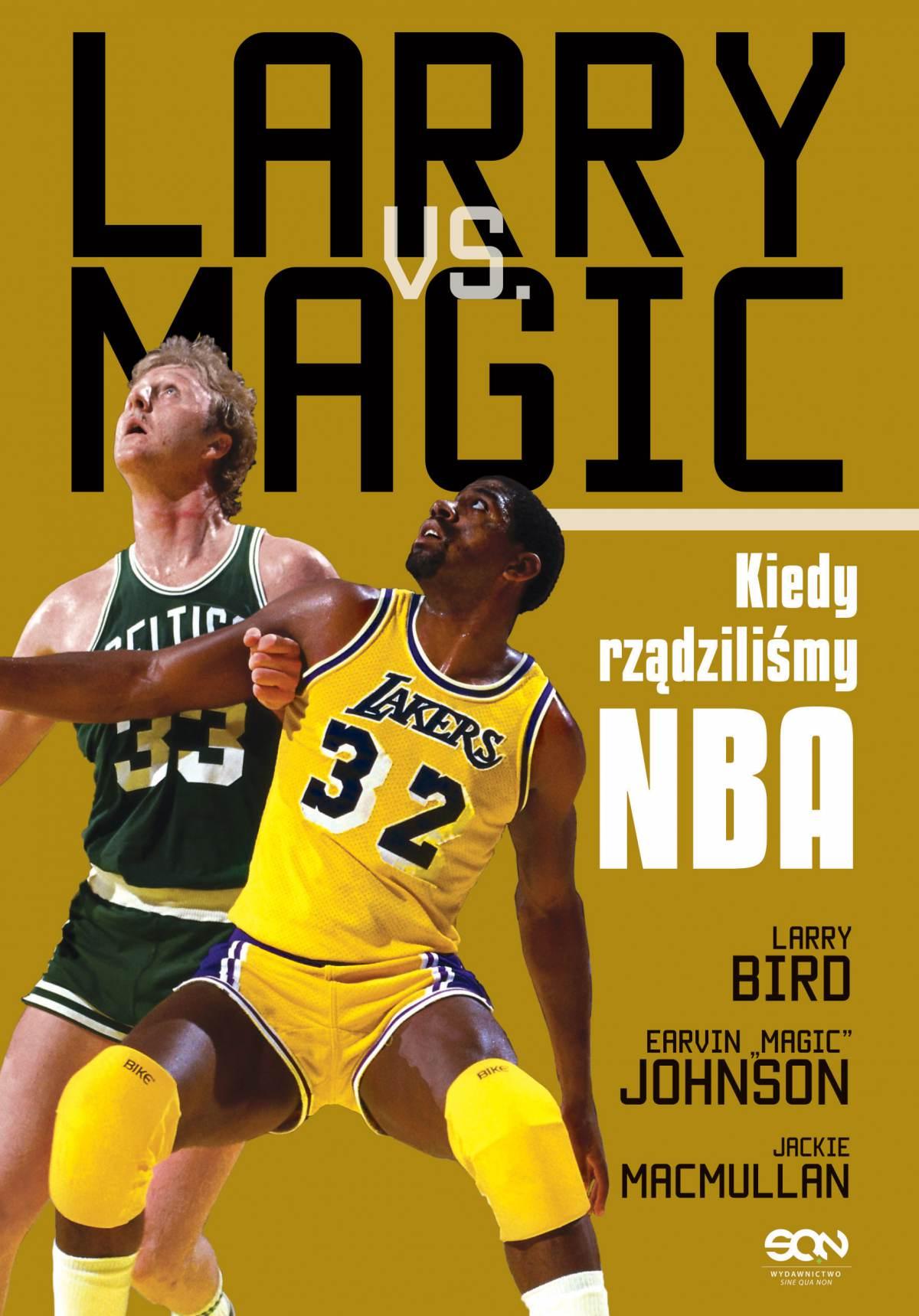 Larry vs Magic. Kiedy rządziliśmy NBA - Ebook (Książka EPUB) do pobrania w formacie EPUB