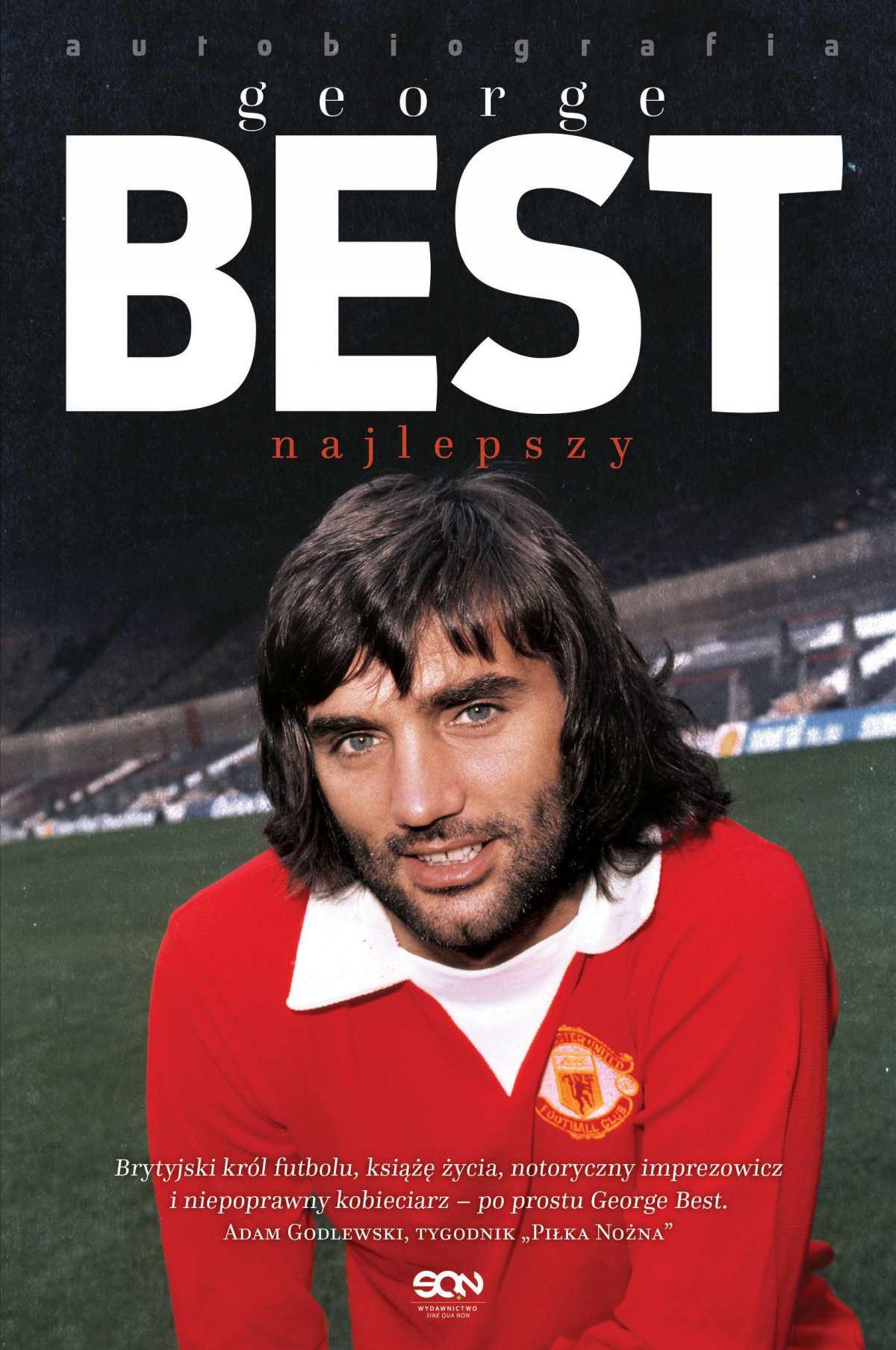 George Best. Najlepszy. Autobiografia - Ebook (Książka EPUB) do pobrania w formacie EPUB