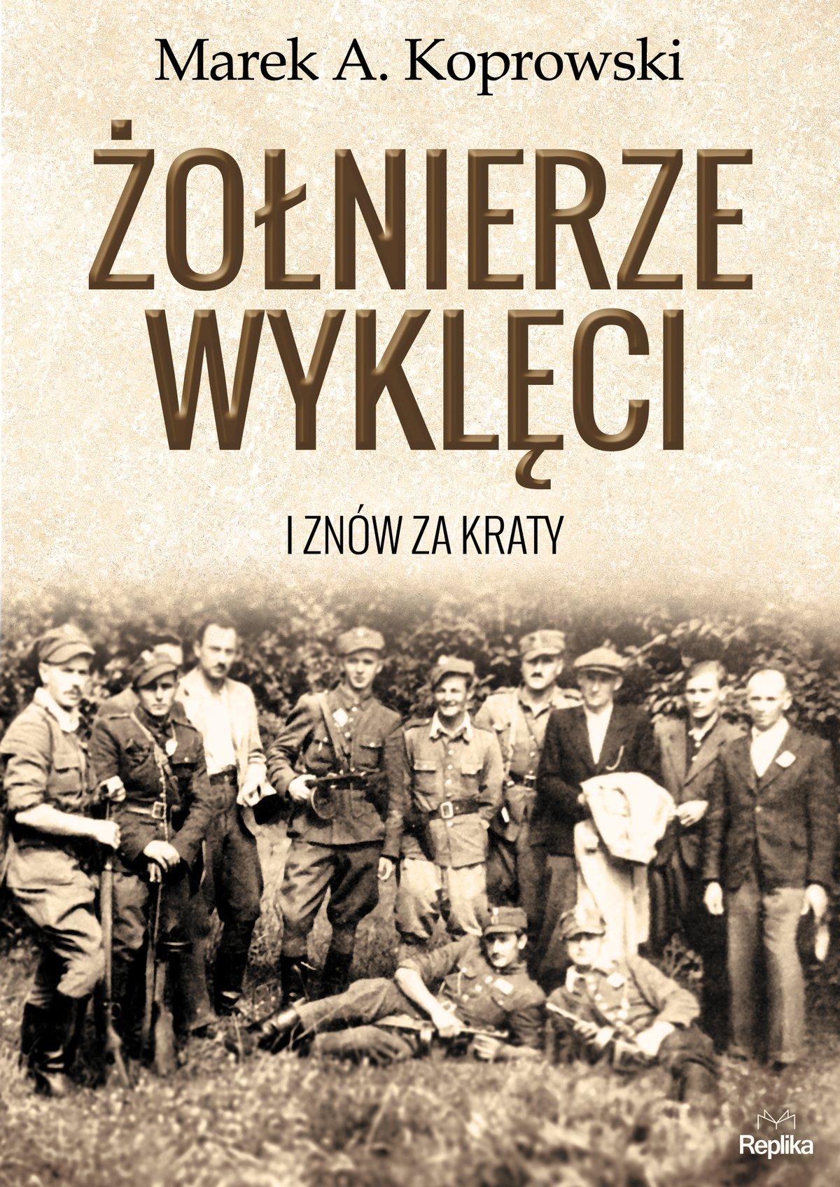 Żołnierze Wyklęci. I znów za kraty - Ebook (Książka na Kindle) do pobrania w formacie MOBI