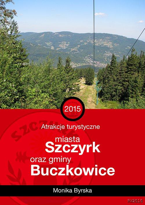 Atrakcje turystyczne miasta Szczyrk i gminy Buczkowice - Ebook (Książka na Kindle) do pobrania w formacie MOBI