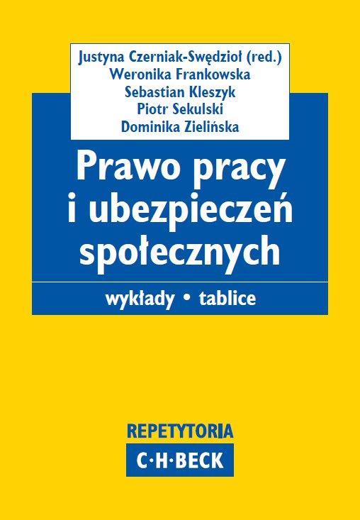 Prawo pracy i ubezpieczeń społecznych. Wykłady. Tablice - Ebook (Książka PDF) do pobrania w formacie PDF