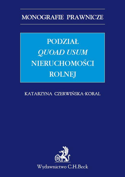 Podział quoad usum nieruchomości rolnej - Ebook (Książka PDF) do pobrania w formacie PDF