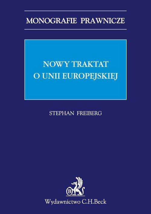 Nowy traktat o Unii Europejskiej - Ebook (Książka PDF) do pobrania w formacie PDF