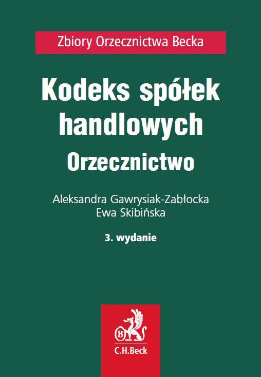 Kodeks spółek handlowych. Orzecznictwo - Ebook (Książka PDF) do pobrania w formacie PDF