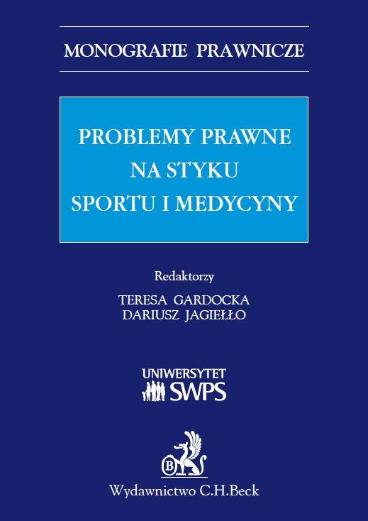 Problemy prawne na styku sportu i medycyny - Ebook (Książka PDF) do pobrania w formacie PDF