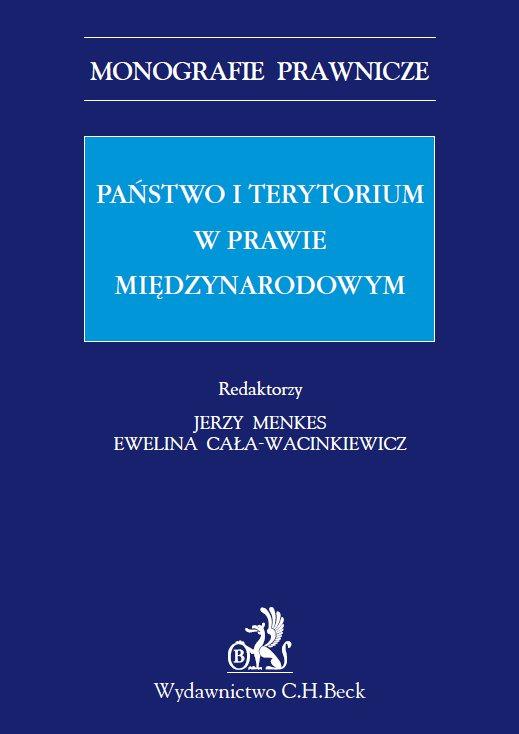 Państwo i terytorium w prawie międzynarodowym - Ebook (Książka PDF) do pobrania w formacie PDF