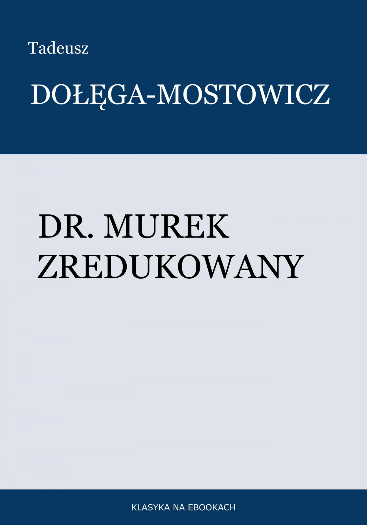 Dr. Murek zredukowany - Ebook (Książka EPUB) do pobrania w formacie EPUB