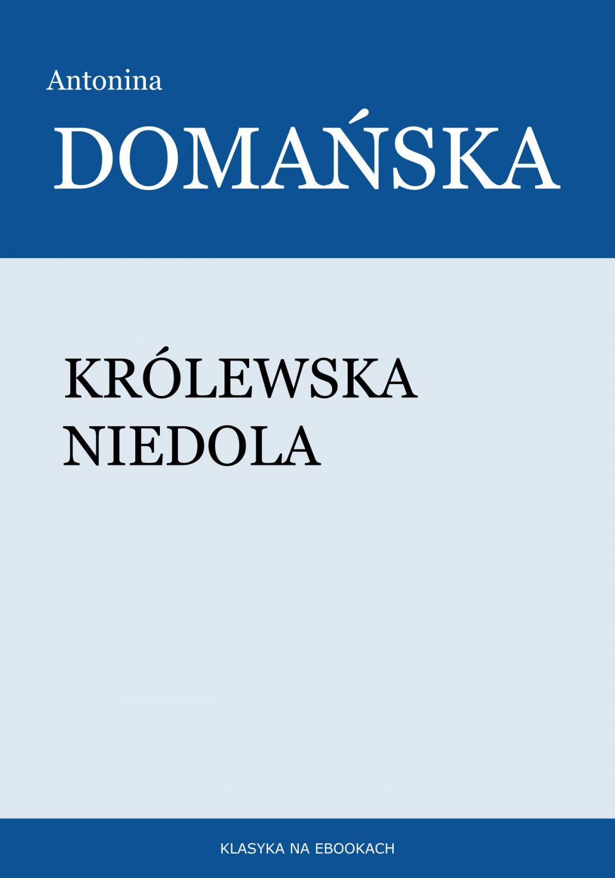 Królewska niedola - Ebook (Książka EPUB) do pobrania w formacie EPUB