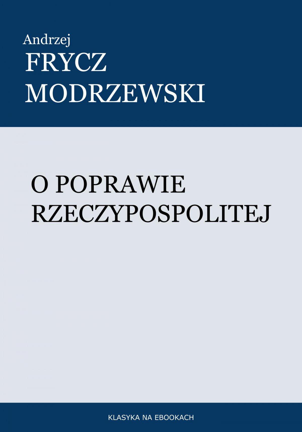 O poprawie Rzeczypospolitej - Ebook (Książka EPUB) do pobrania w formacie EPUB