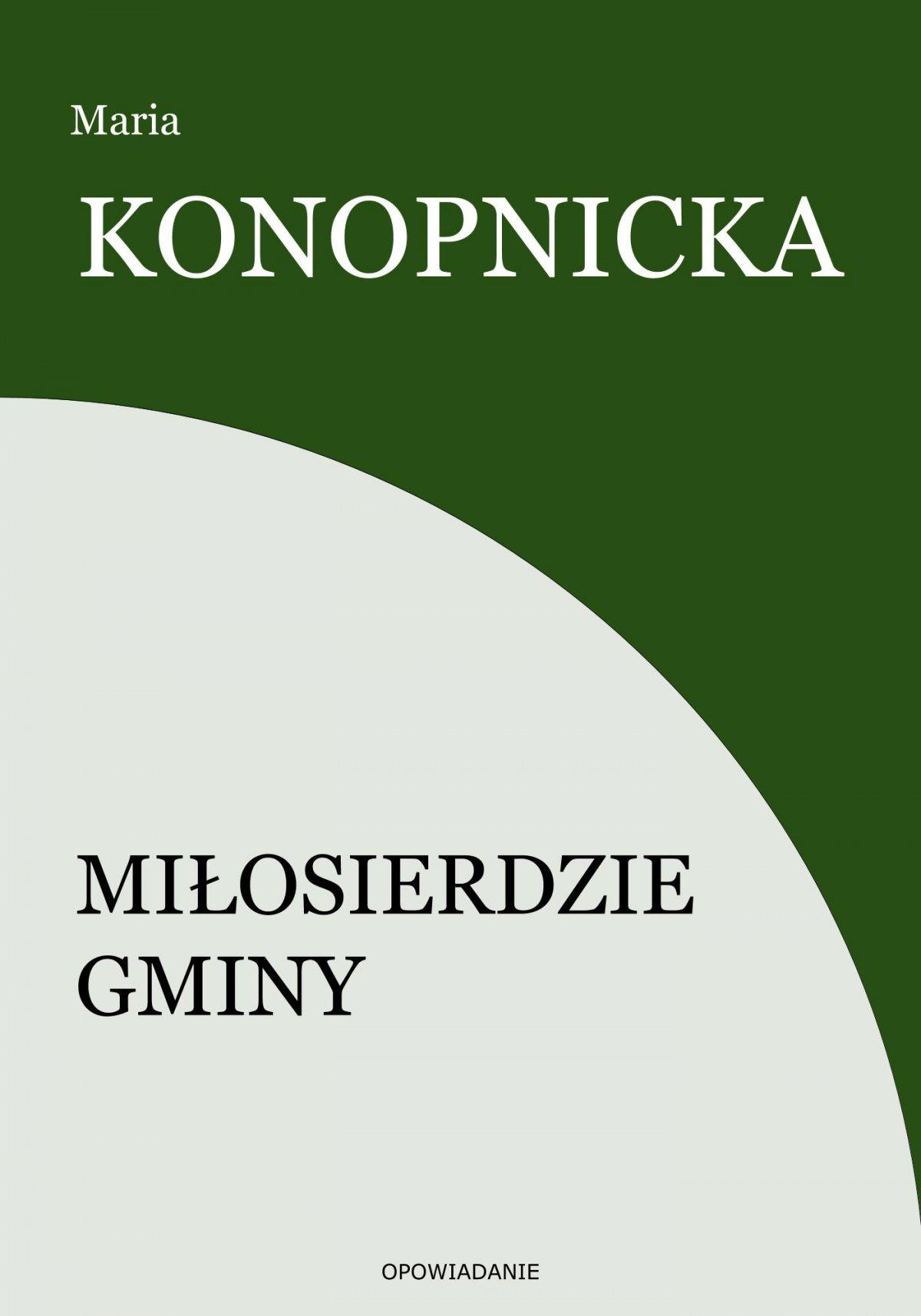 Miłosierdzie gminy - Ebook (Książka EPUB) do pobrania w formacie EPUB