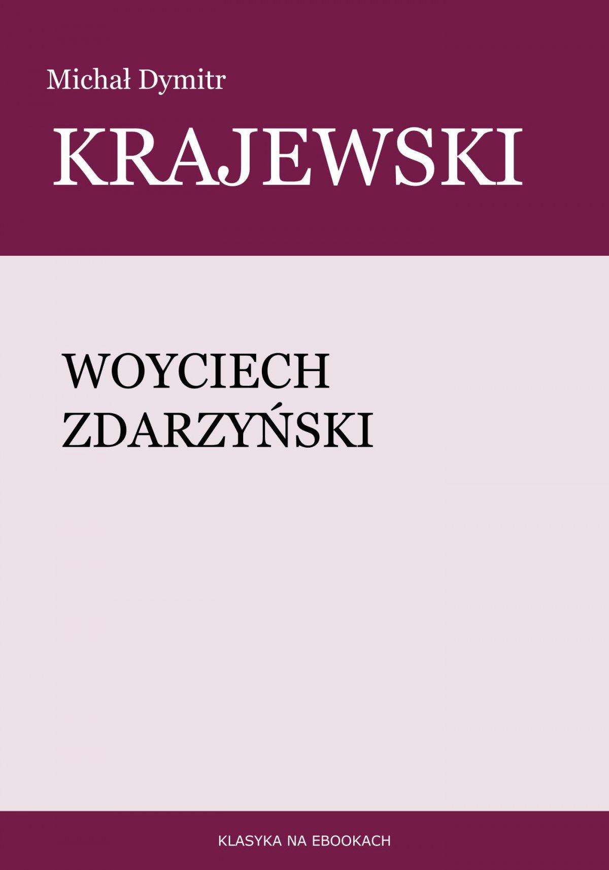 Woyciech Zdarzyński - Ebook (Książka EPUB) do pobrania w formacie EPUB