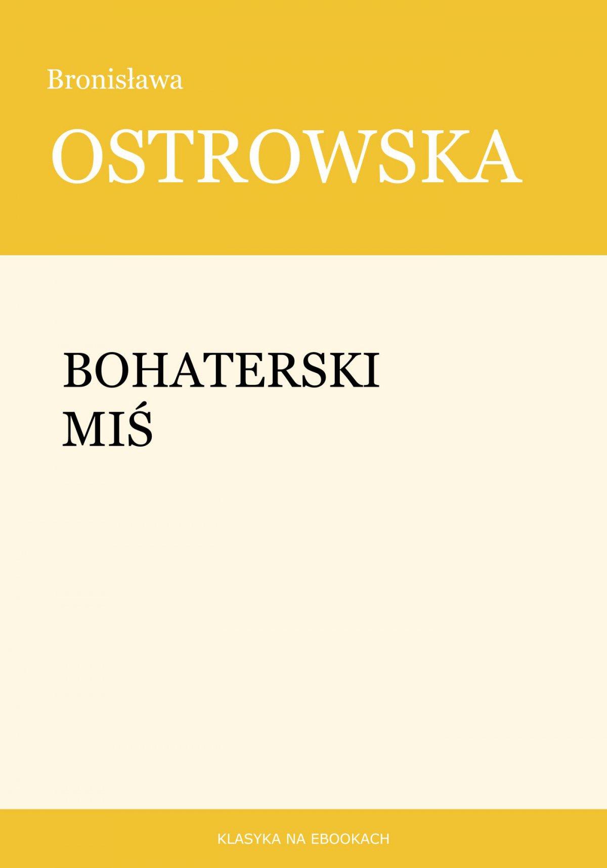 Bohaterski miś - Ebook (Książka EPUB) do pobrania w formacie EPUB