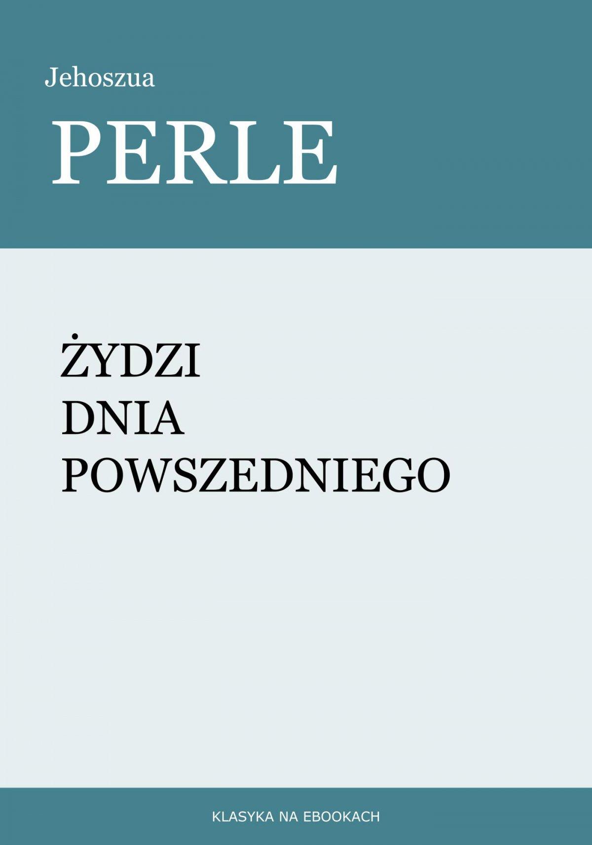 Żydzi dnia powszedniego - Ebook (Książka EPUB) do pobrania w formacie EPUB