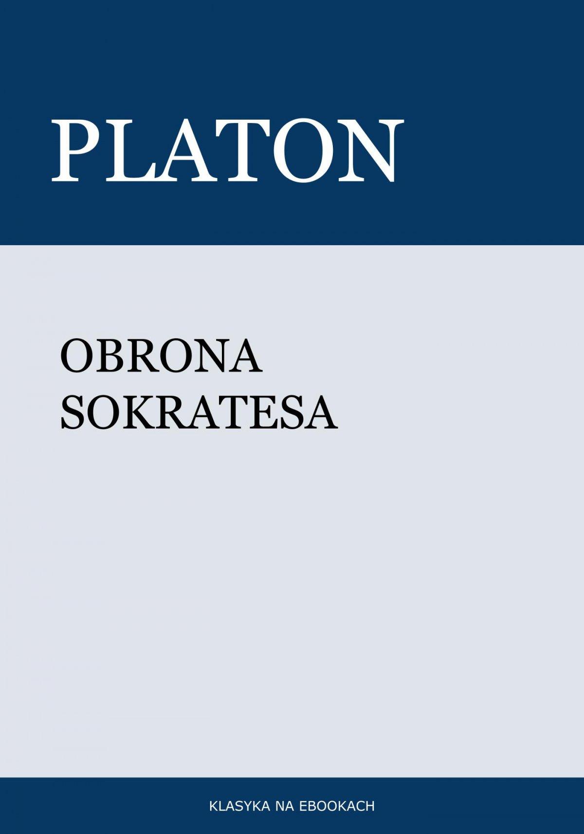 Obrona Sokratesa - Ebook (Książka EPUB) do pobrania w formacie EPUB